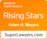 Rated by SuperLawyers: Rising Stars - Adam H. Meyers